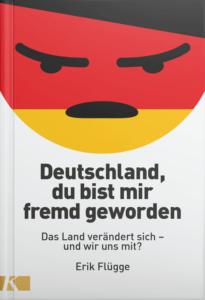 """Buchcover von """"Deutschland, du bist mir fremd geworden"""""""